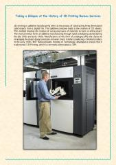 Taking A Glimpse At The History of 3D Printing Bureau Services.pdf