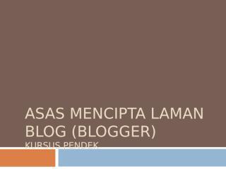 panduan asas membina blog.ppt