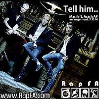 Masih & Arash Ap - Tell him.mp3