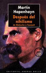 Hopenhayn - Despues Del Nihilismo - De Nietzsche A Foucault.pdf