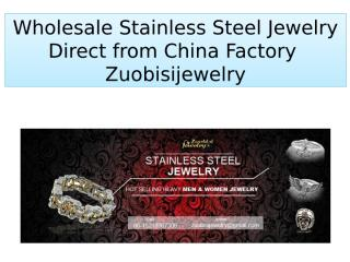 Wholesale Stainless Steel Jewelry Direct from China Factory  Zuobisijewelry (1).pptx