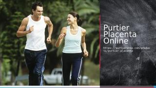 Purtier Placenta  Online.ppt
